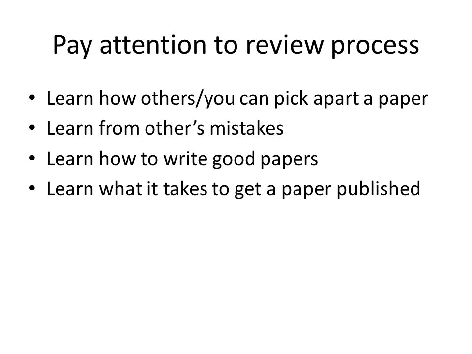 Pay attention to review process