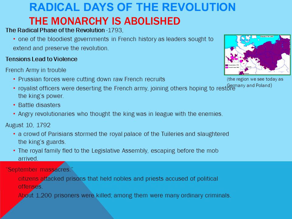 Radical Days of the Revolution The Monarchy Is Abolished