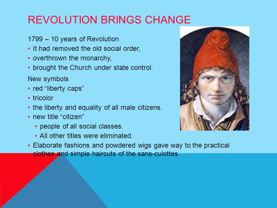 Revolution Brings Change