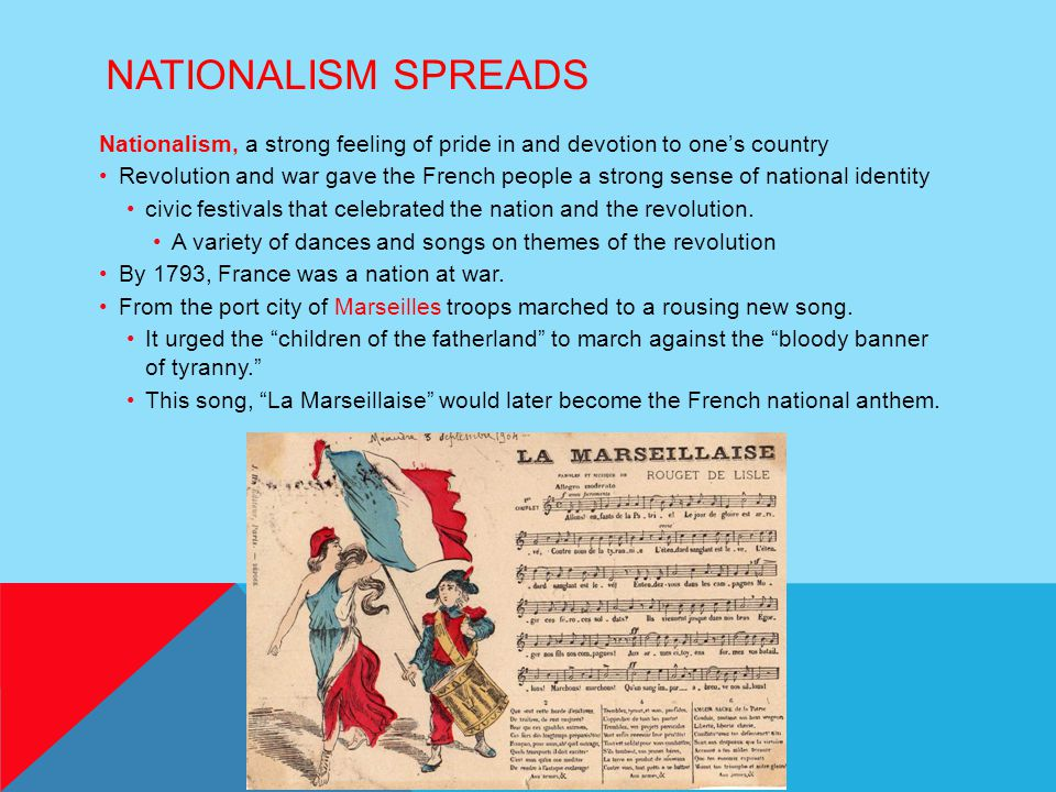 Nationalism Spreads Nationalism, a strong feeling of pride in and devotion to one's country.