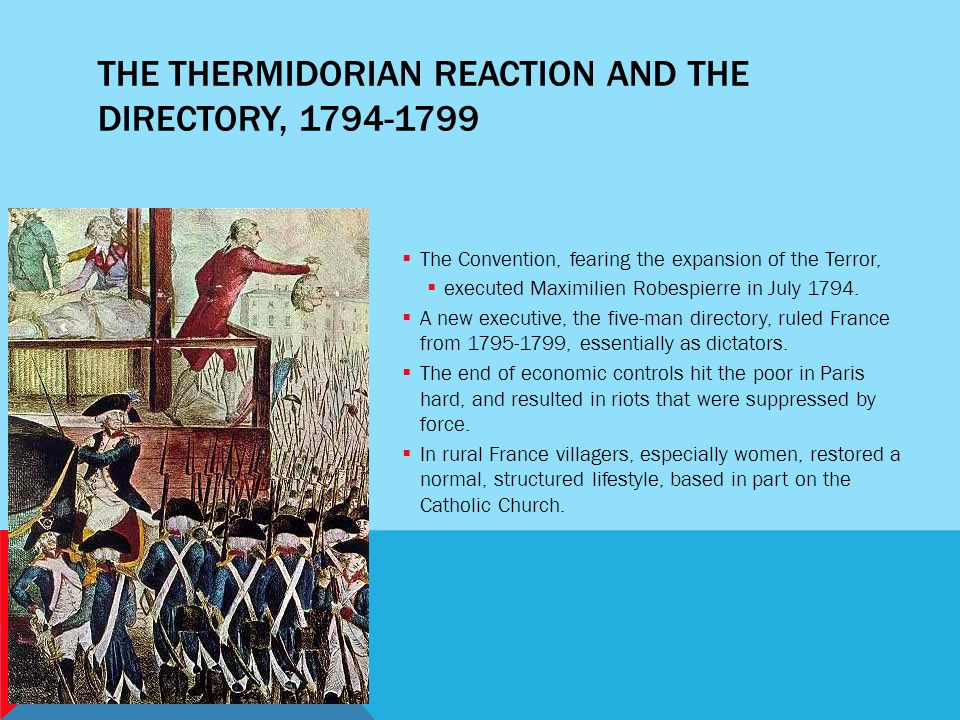 The Thermidorian Reaction and the Directory, 1794-1799