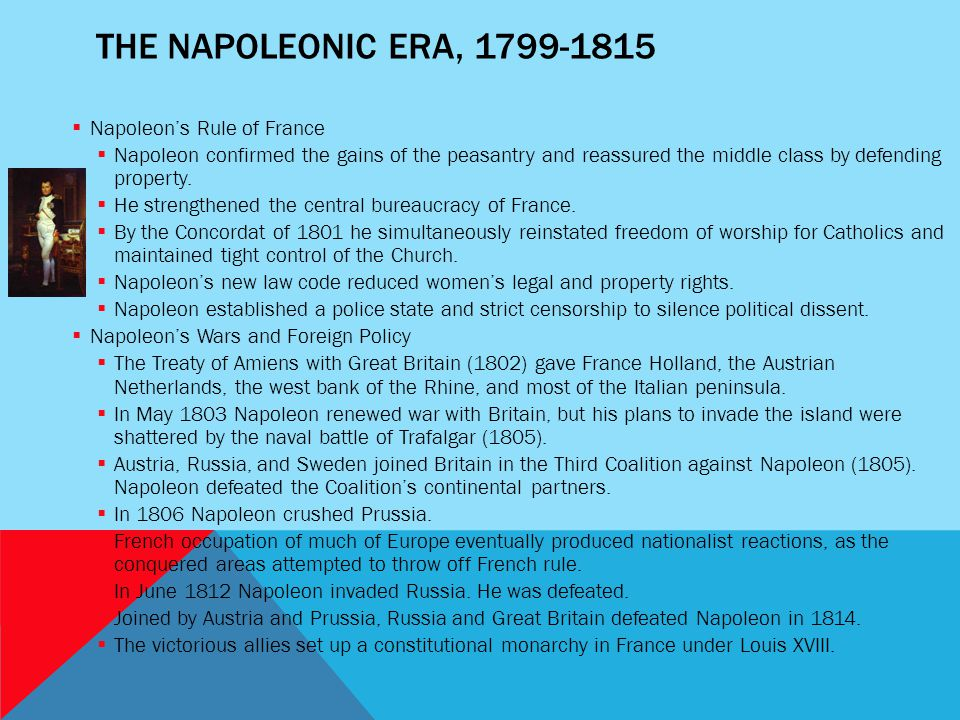 The Napoleonic Era, 1799-1815 Napoleon's Rule of France