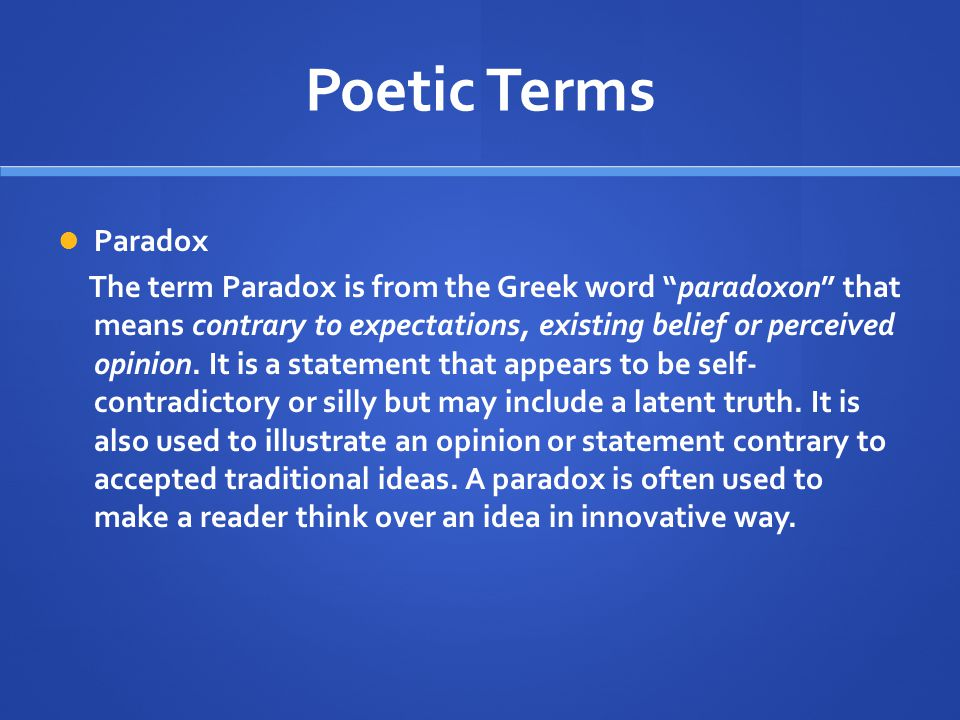 Poetic Terms Paradox.