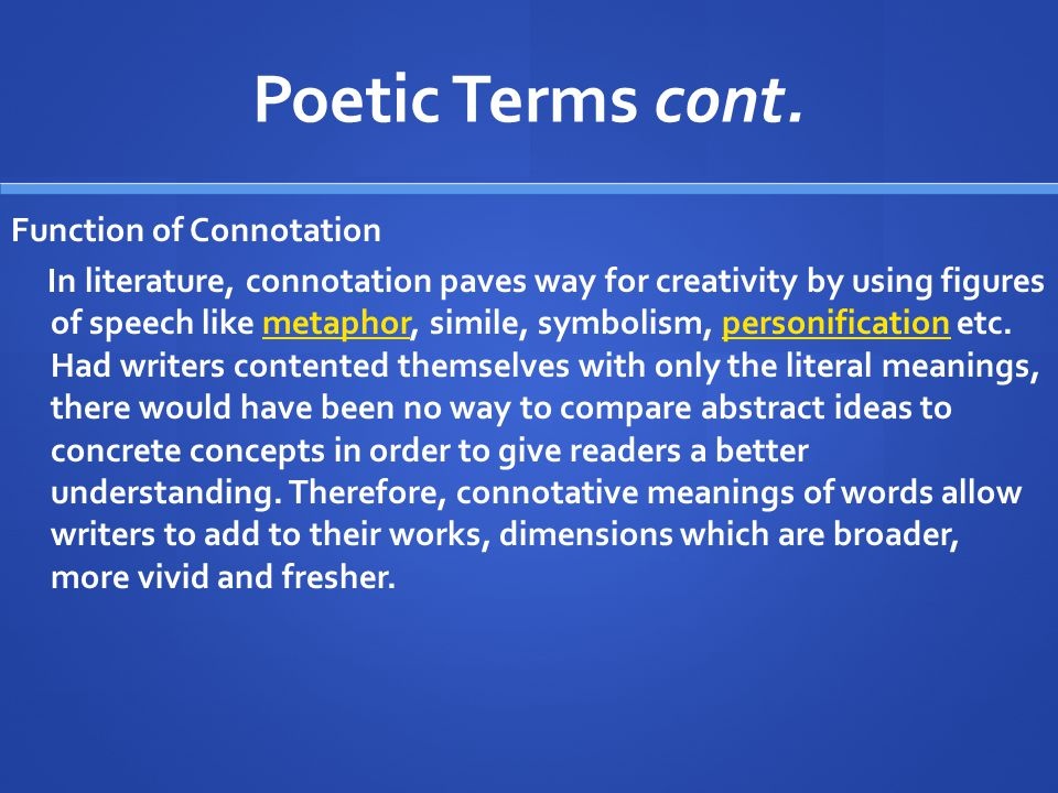 Poetic Terms cont. Function of Connotation