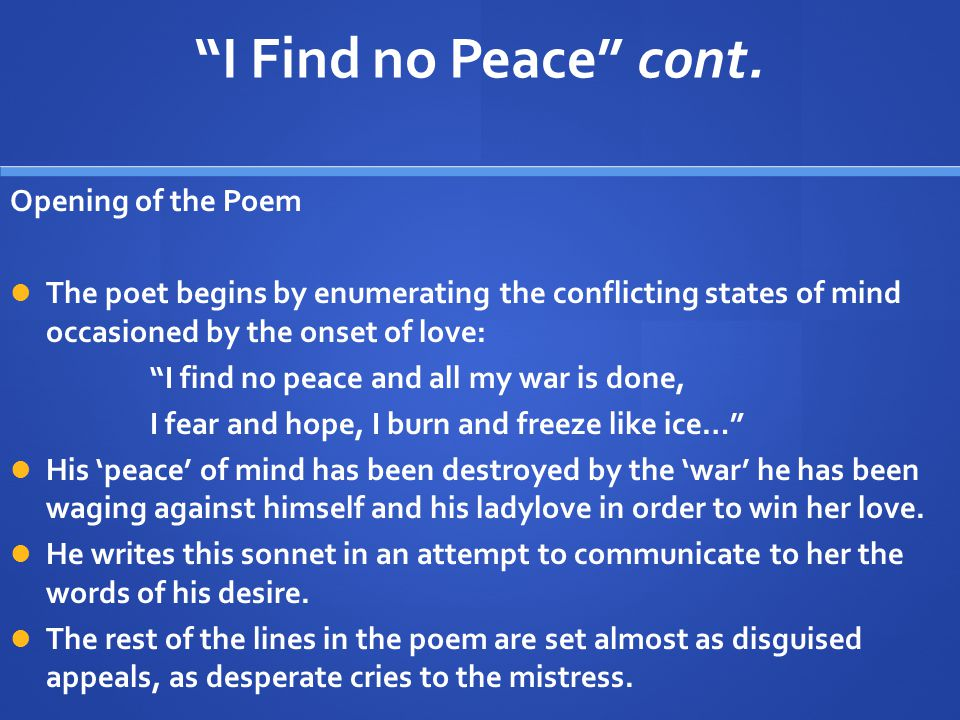 I Find no Peace cont. Opening of the Poem