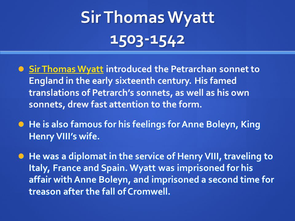 Sir Thomas Wyatt 1503-1542