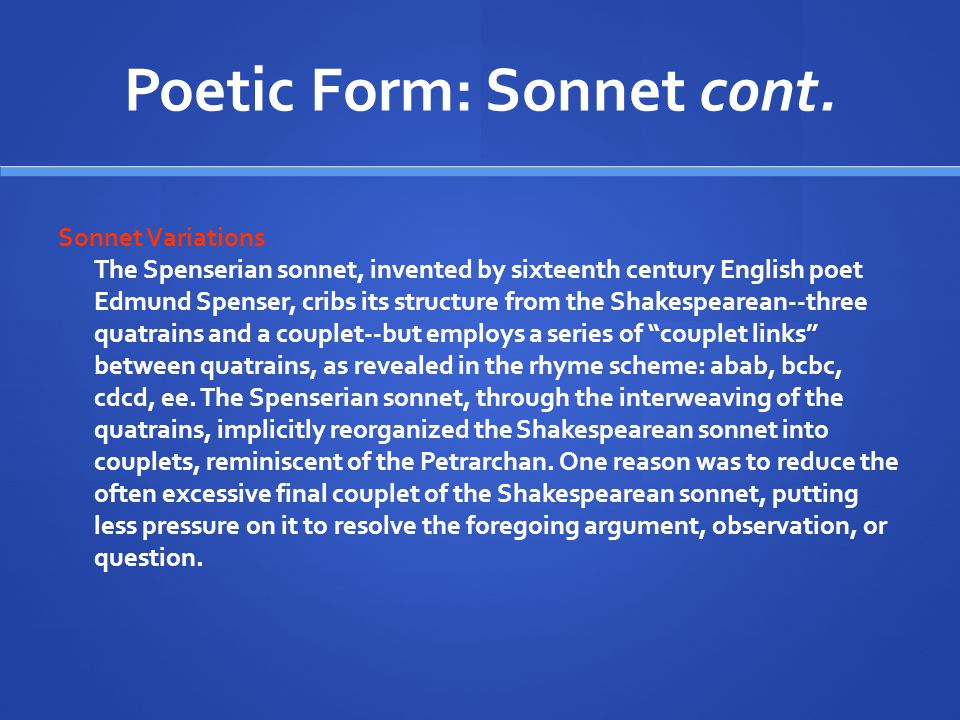 Poetic Form: Sonnet cont.