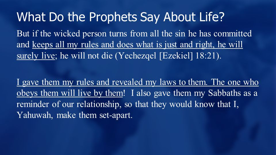 What Do the Prophets Say About Life