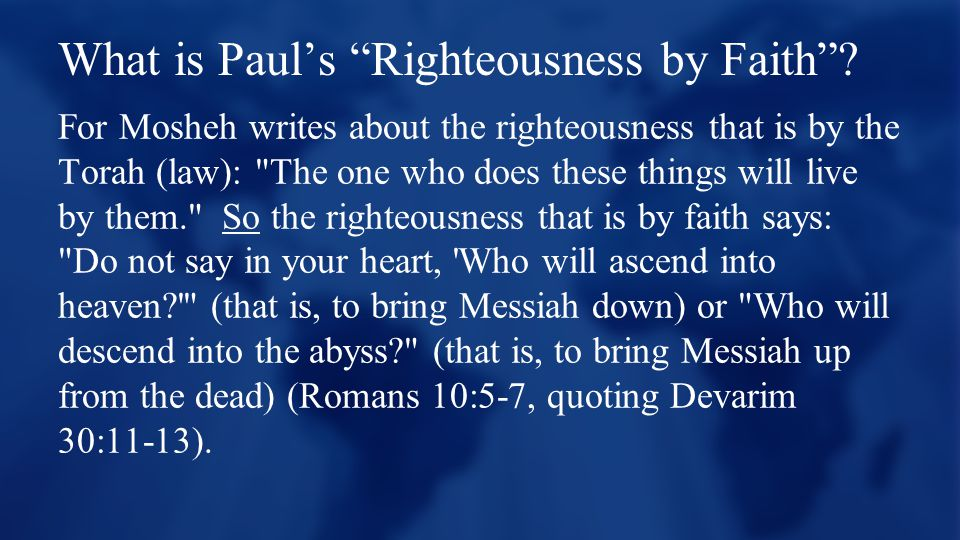 What is Paul's Righteousness by Faith