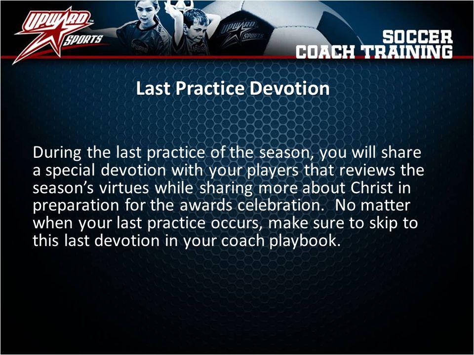 Last Practice Devotion