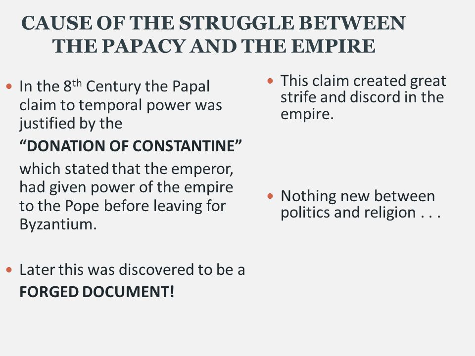 CAUSE OF THE STRUGGLE BETWEEN THE PAPACY AND THE EMPIRE