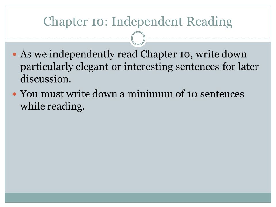 Chapter 10: Independent Reading