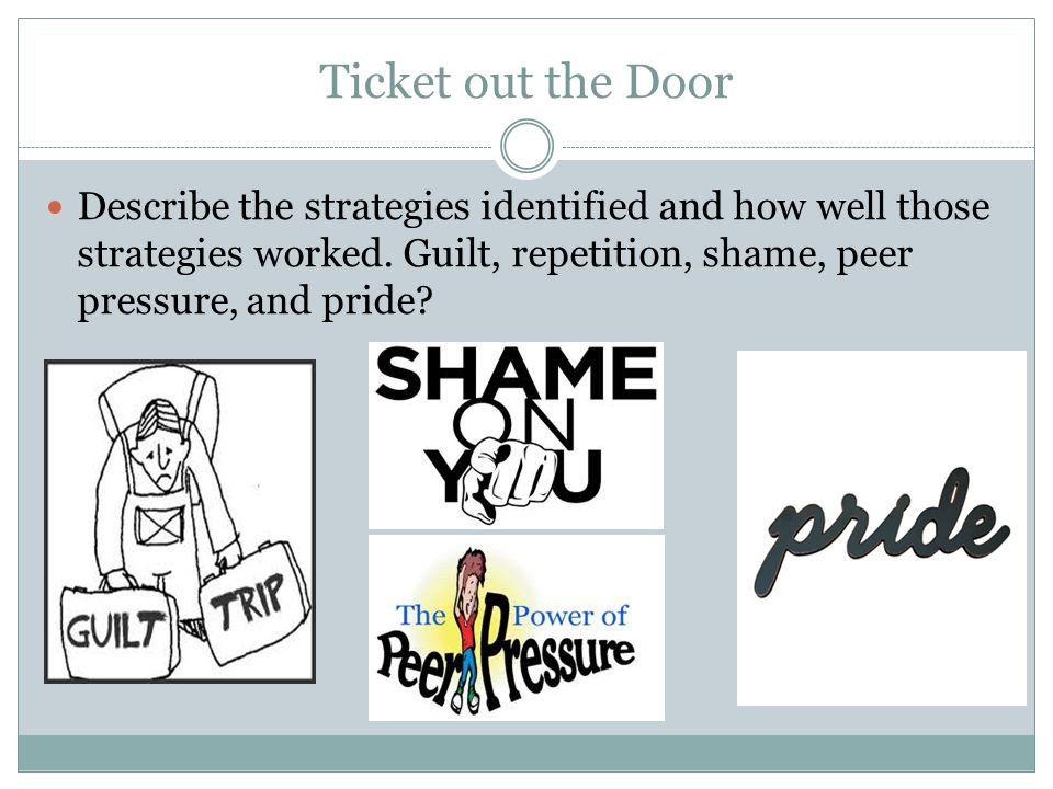 Ticket out the Door Describe the strategies identified and how well those strategies worked.