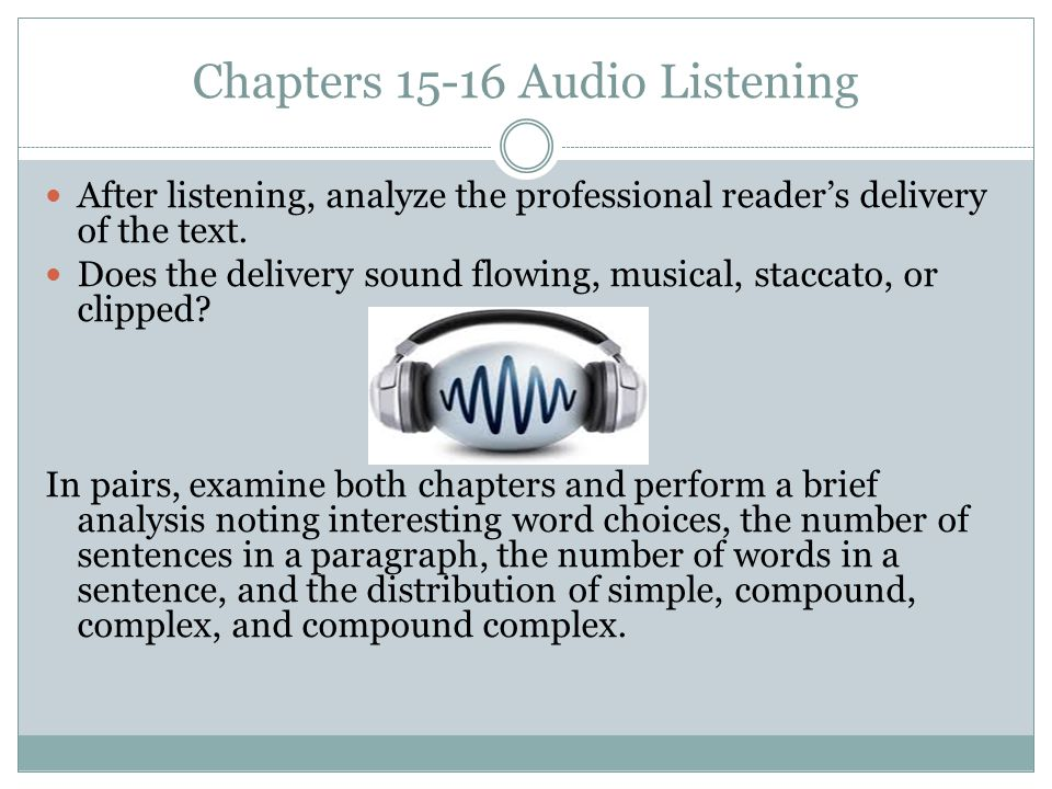 Chapters 15-16 Audio Listening