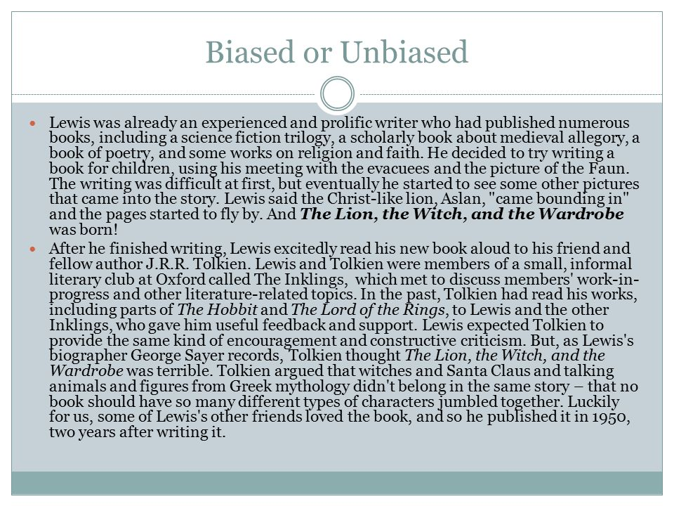 Biased or Unbiased