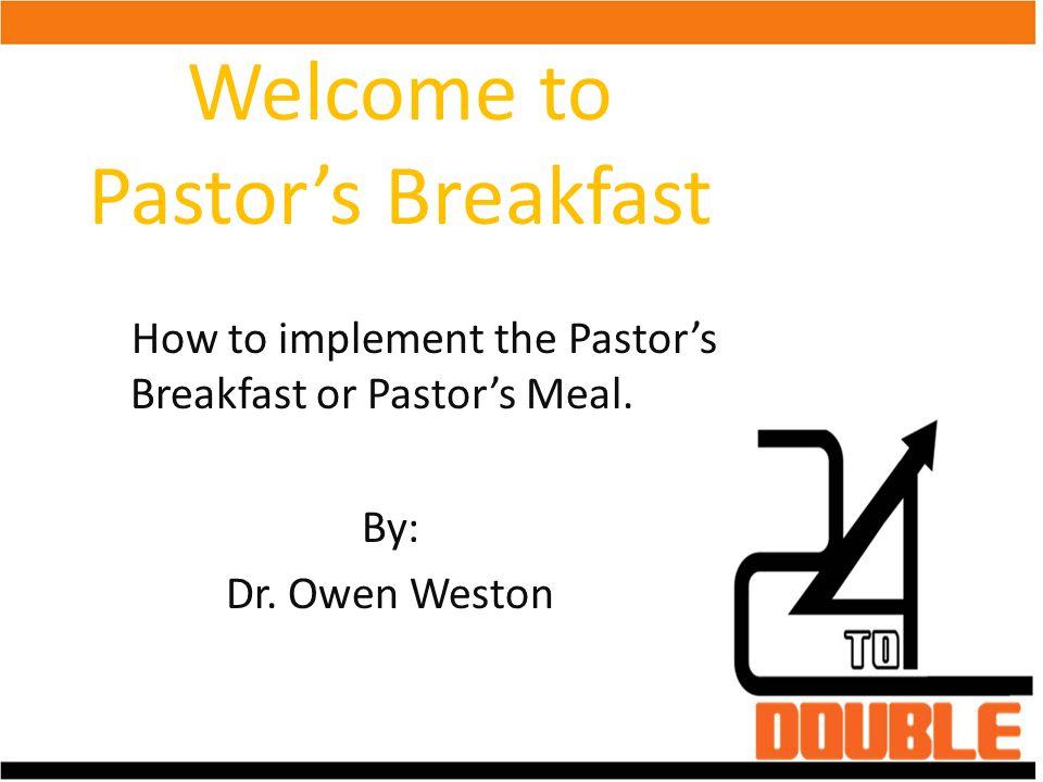 Welcome to Pastor's Breakfast
