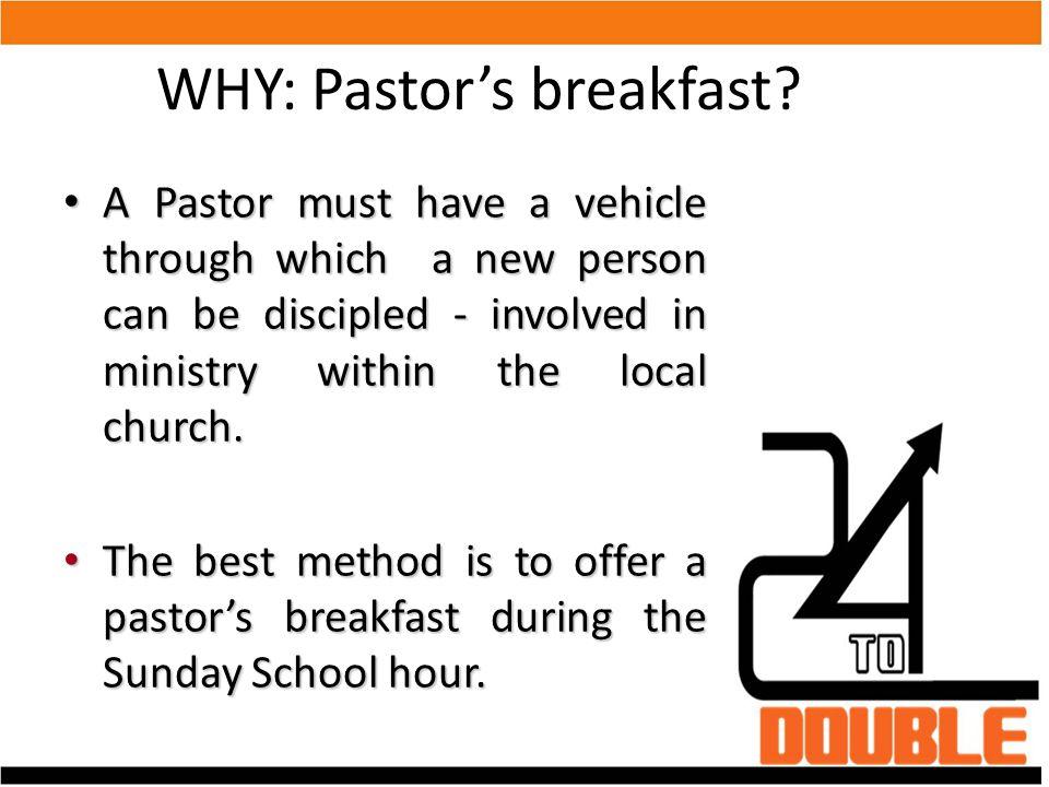 WHY: Pastor's breakfast