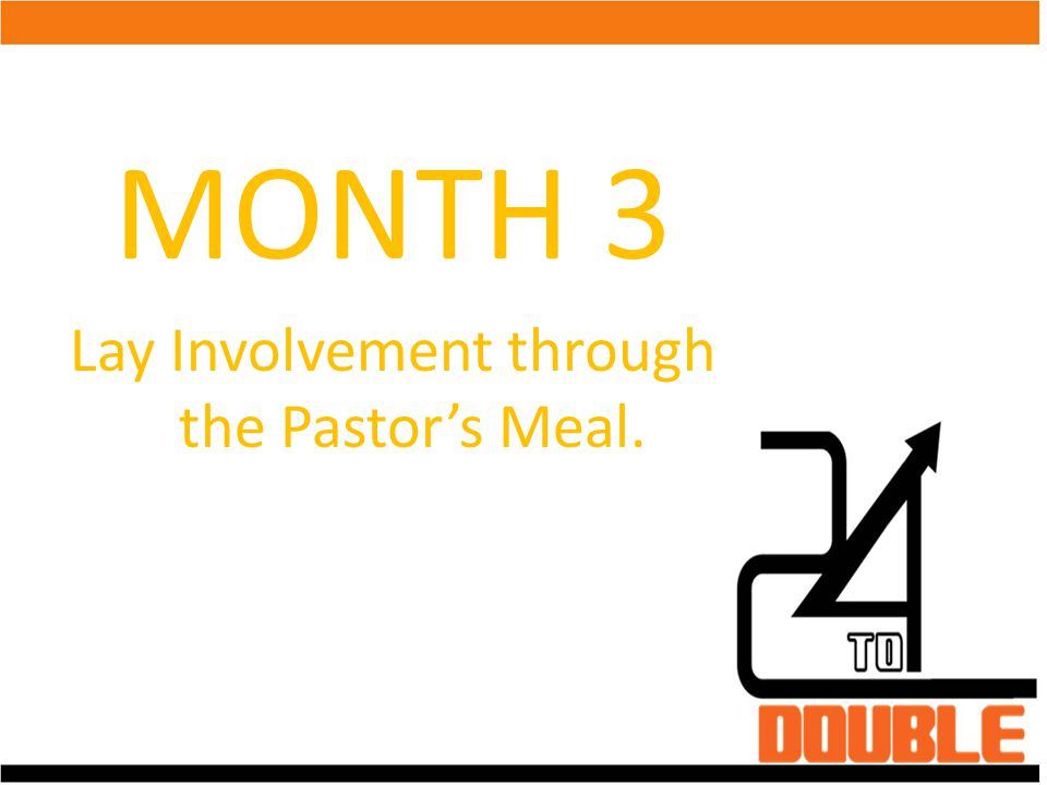 Lay Involvement through the Pastor's Meal.