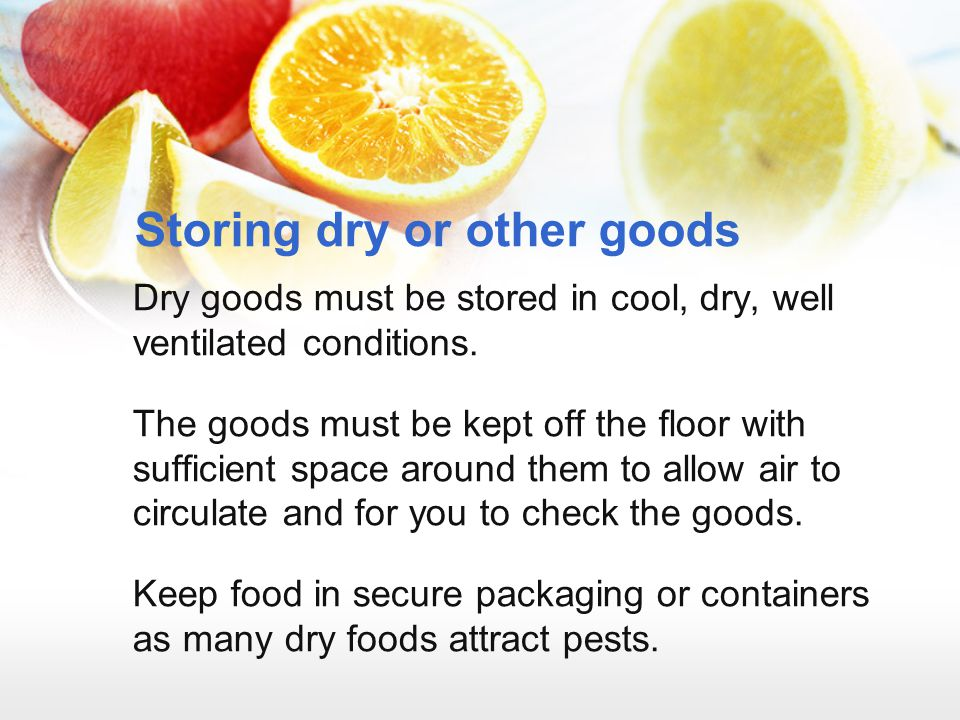 Storing dry or other goods