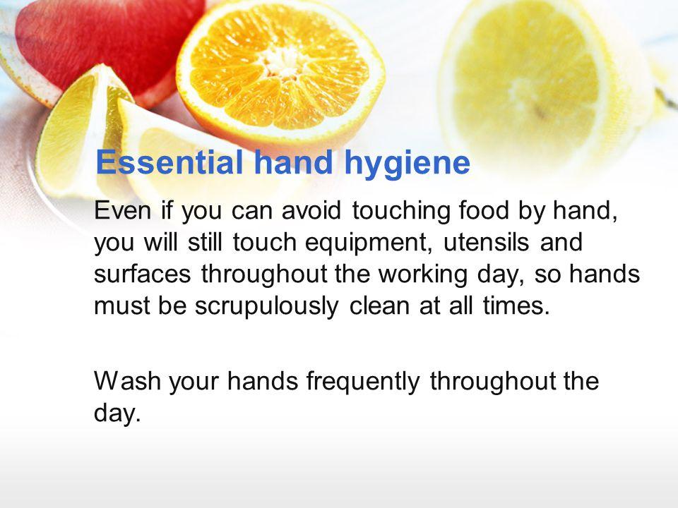 Essential hand hygiene