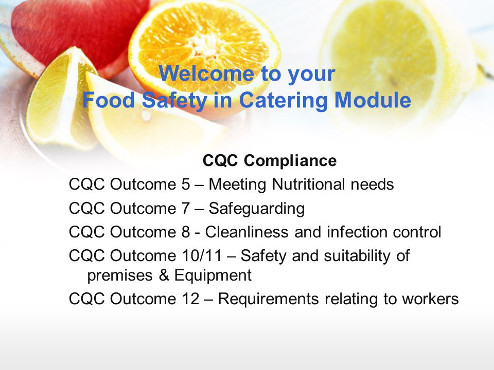 Welcome to your Food Safety in Catering Module