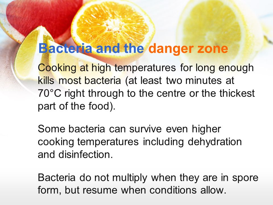 Bacteria and the danger zone