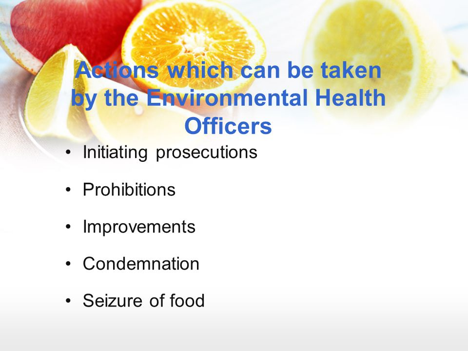 Actions which can be taken by the Environmental Health Officers