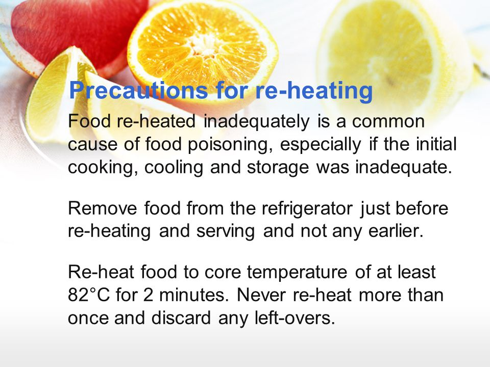 Precautions for re-heating