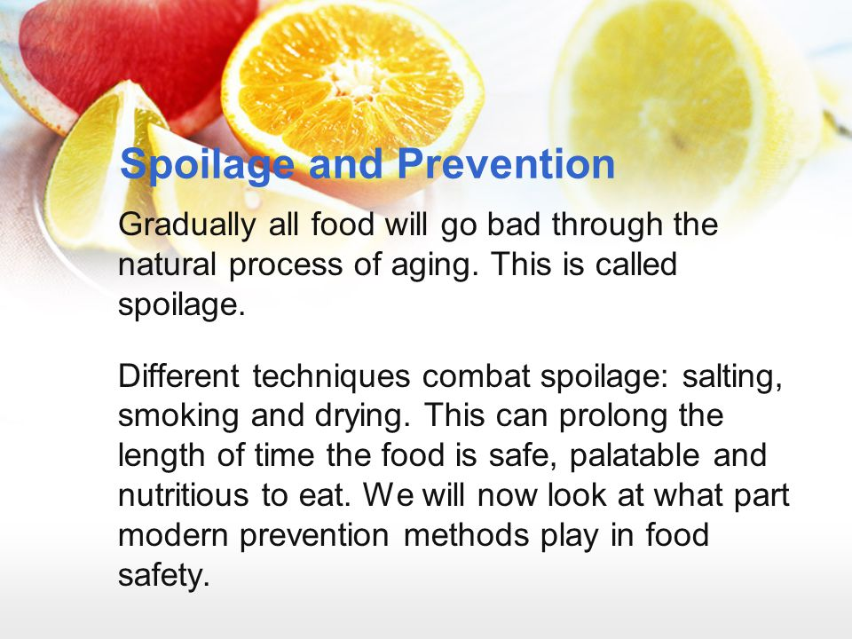 Spoilage and Prevention