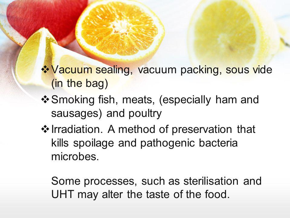 Vacuum sealing, vacuum packing, sous vide (in the bag)