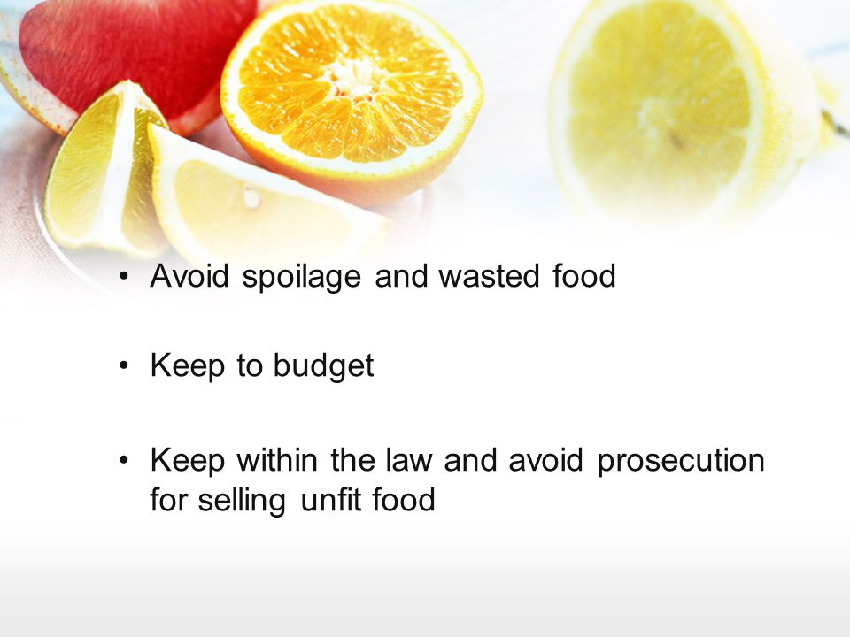 Avoid spoilage and wasted food