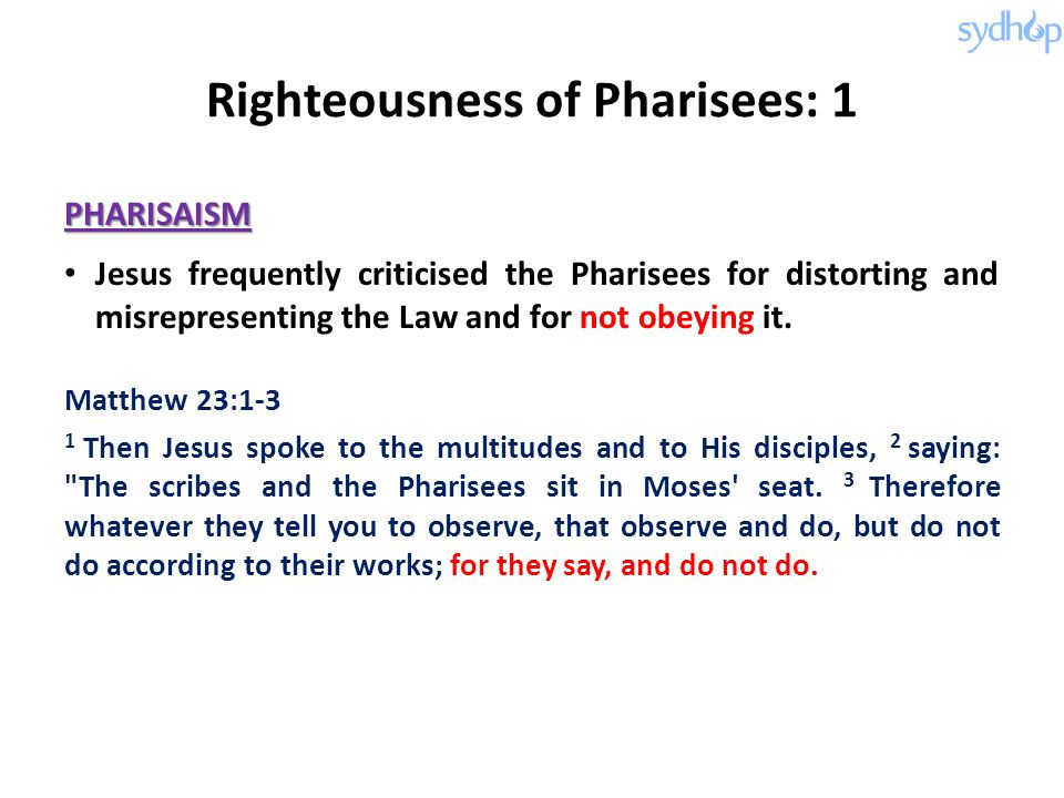 Righteousness of Pharisees: 1