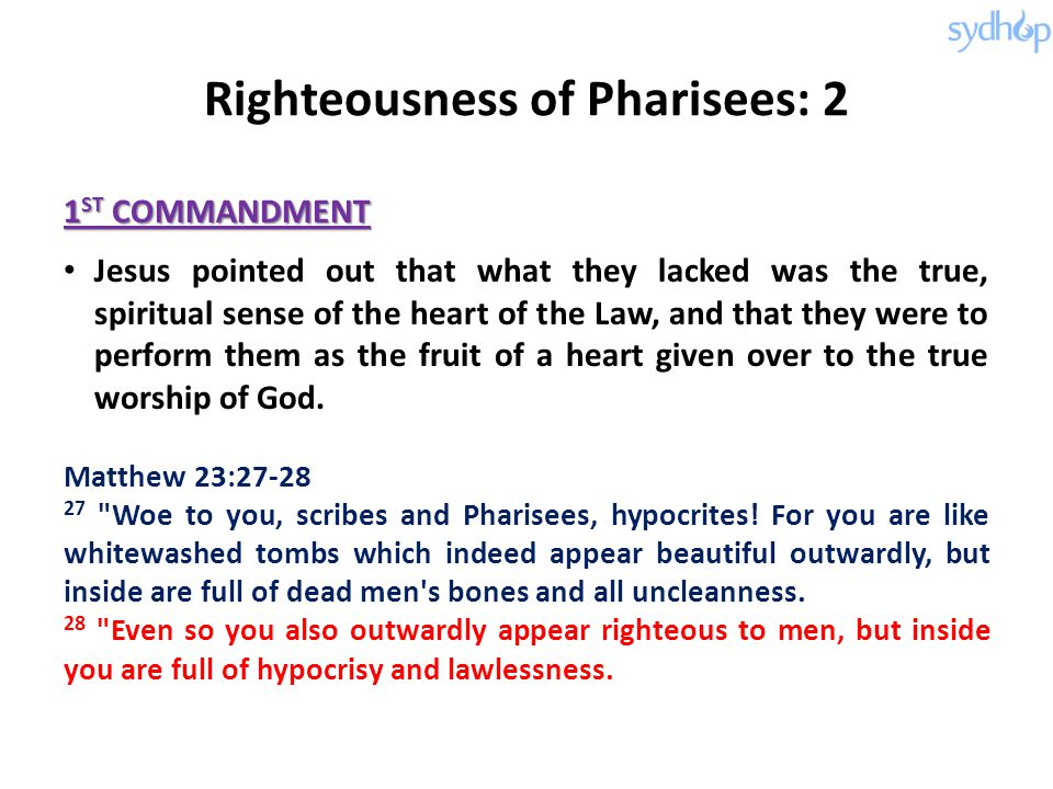 Righteousness of Pharisees: 2