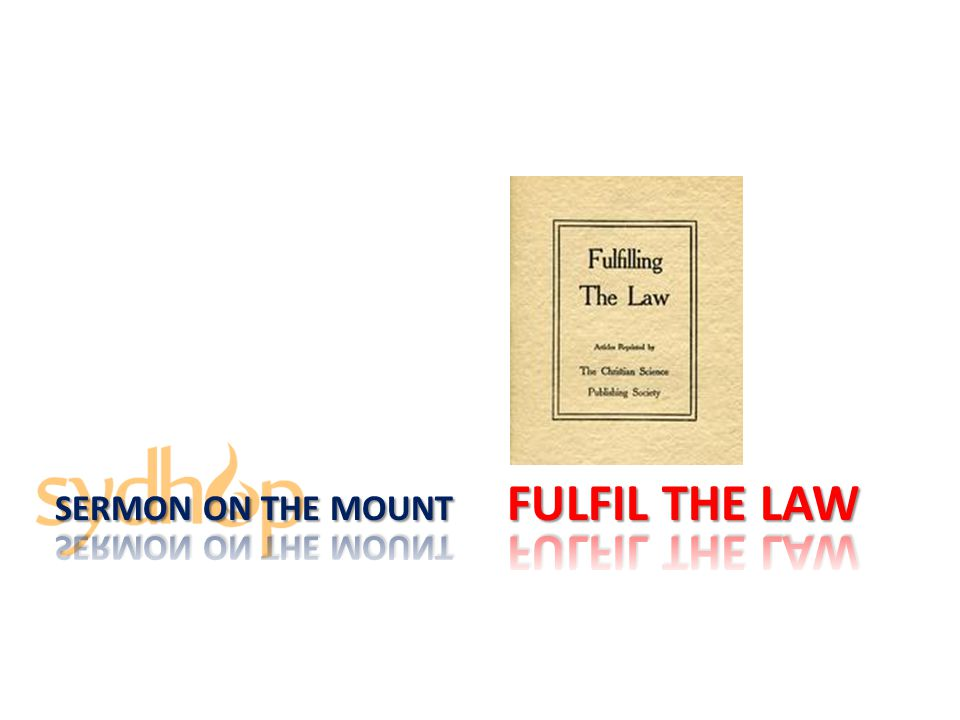 Sermon On the Mount fulfil the law