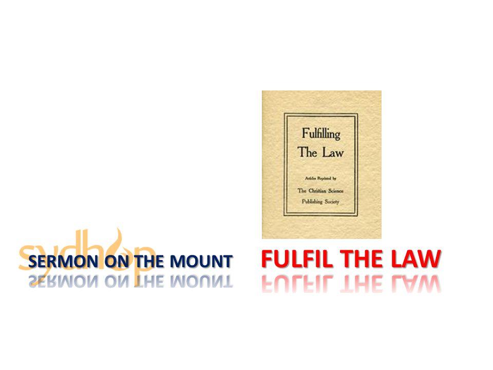 Sermon On the Mount fulfil the law