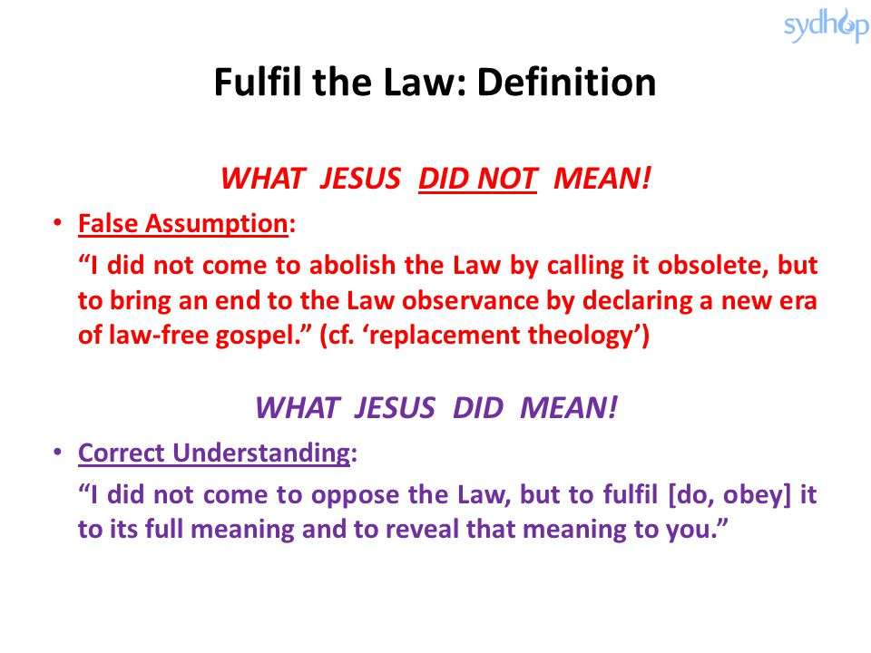Fulfil the Law: Definition