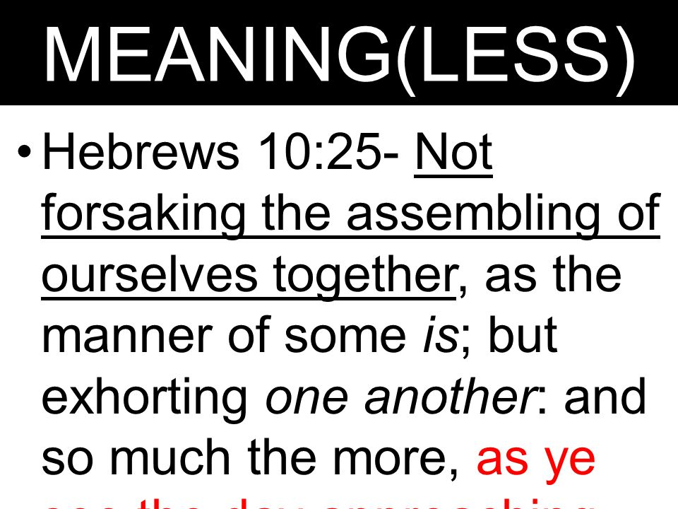 MEANING(LESS)