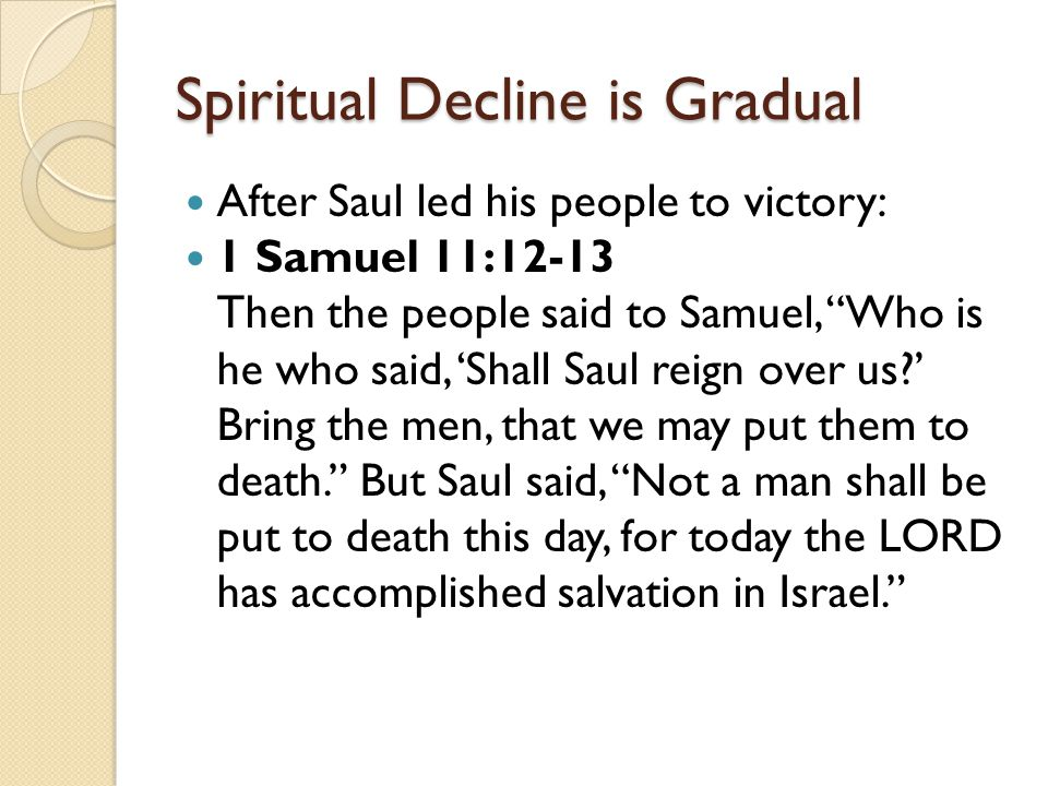 Spiritual Decline is Gradual
