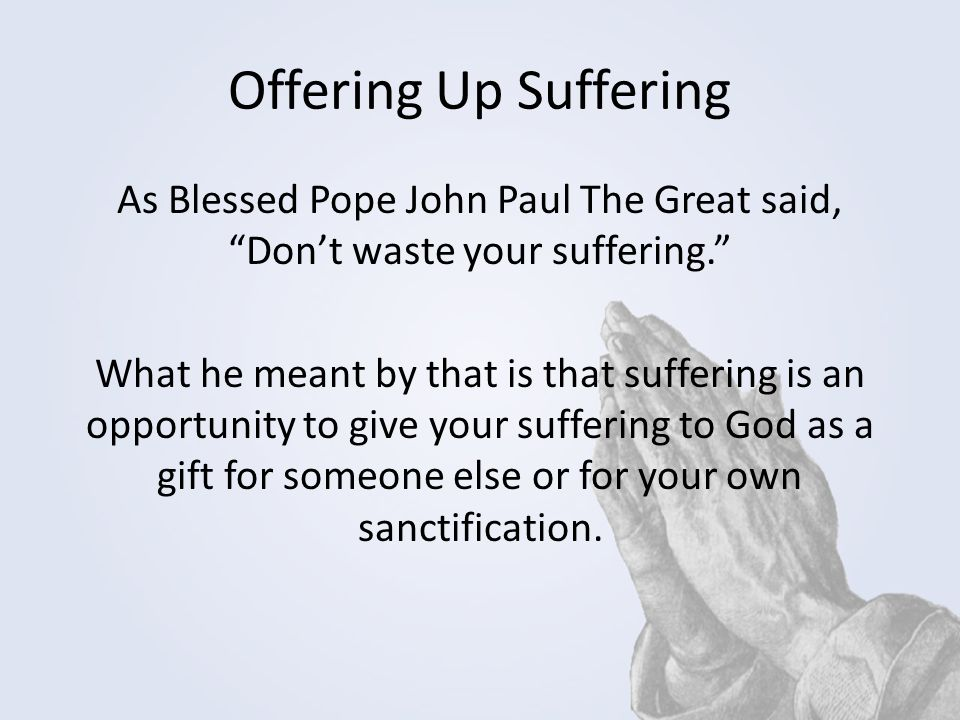 Offering Up Suffering