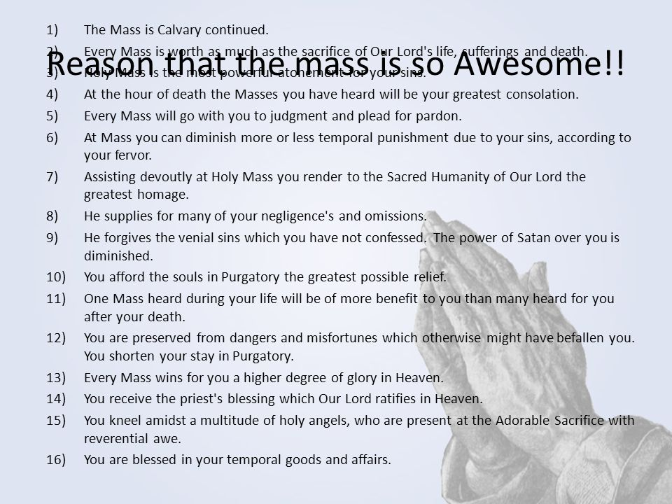 Reason that the mass is so Awesome!!
