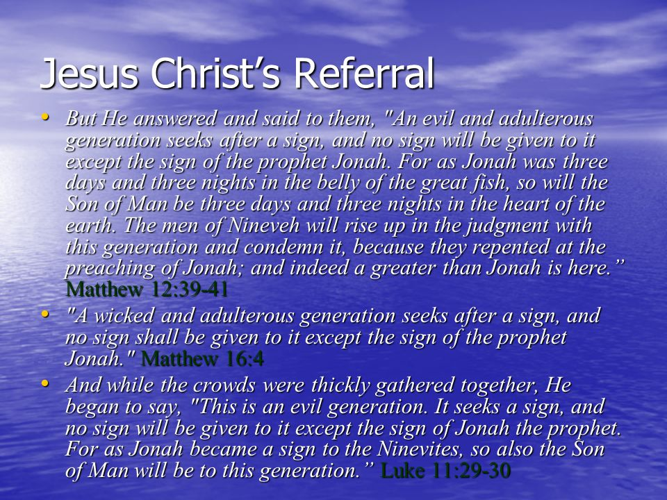 Jesus Christ's Referral