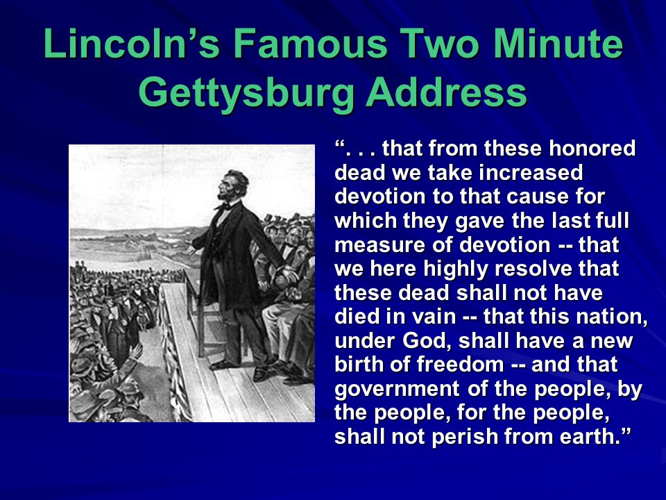 Lincoln's Famous Two Minute Gettysburg Address