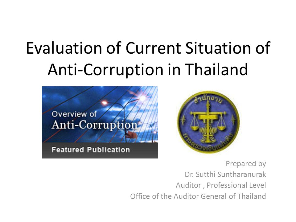 Evaluation of Current Situation of Anti-Corruption in Thailand