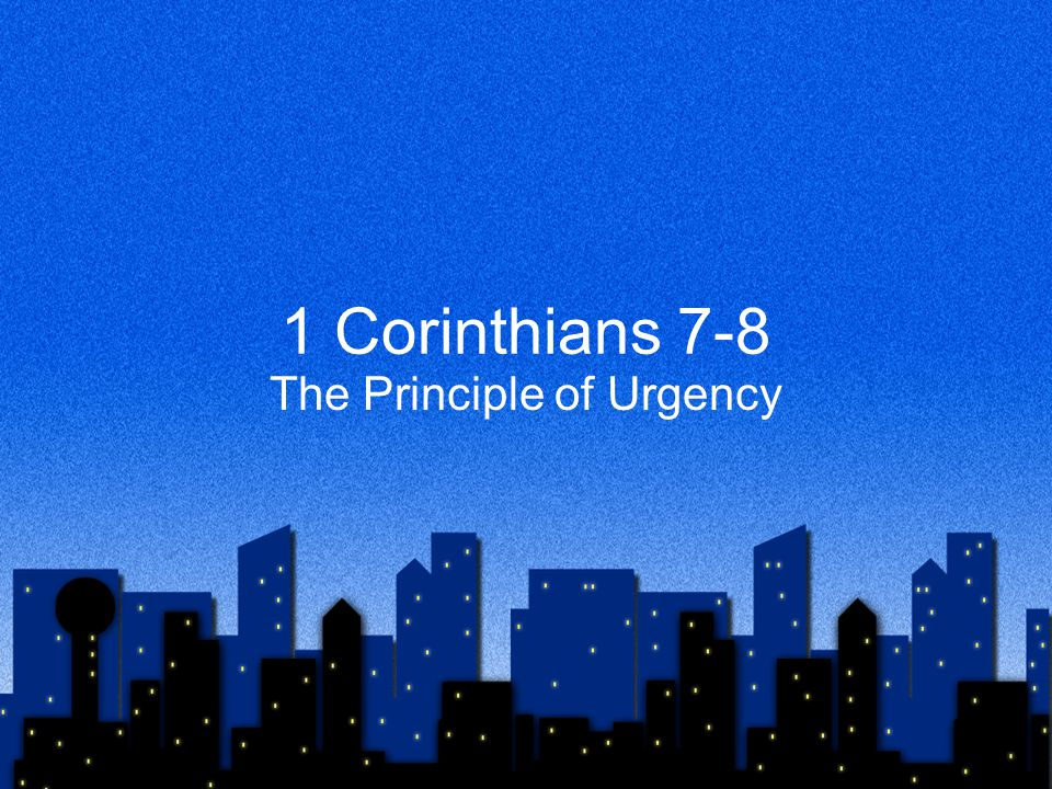 The Principle of Urgency