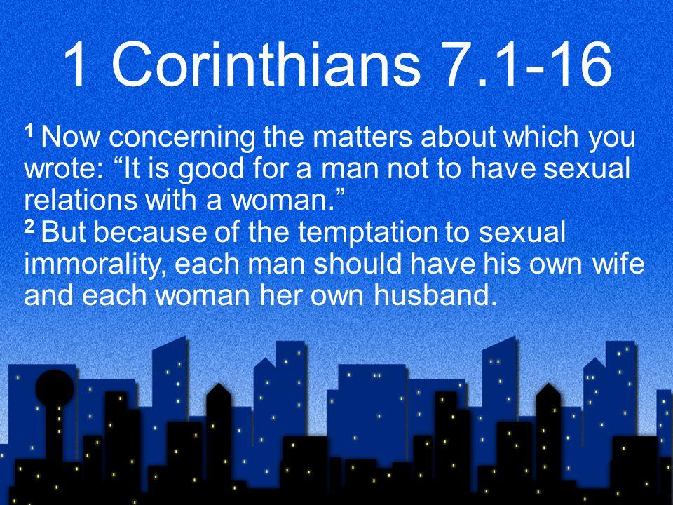 1 Corinthians 7.1-16