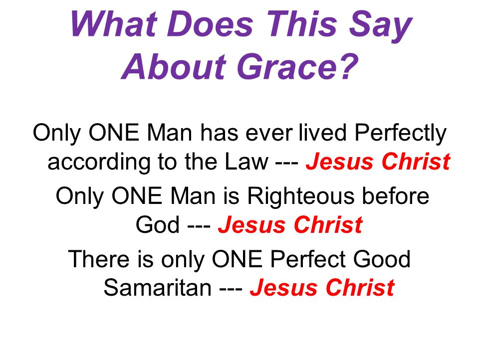 What Does This Say About Grace