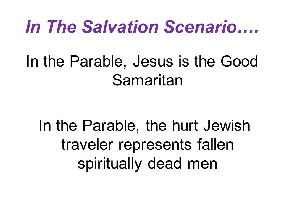 In The Salvation Scenario….