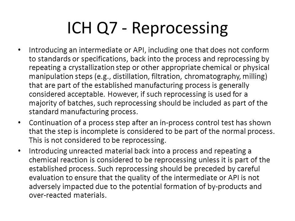 ICH Q7 - Reprocessing