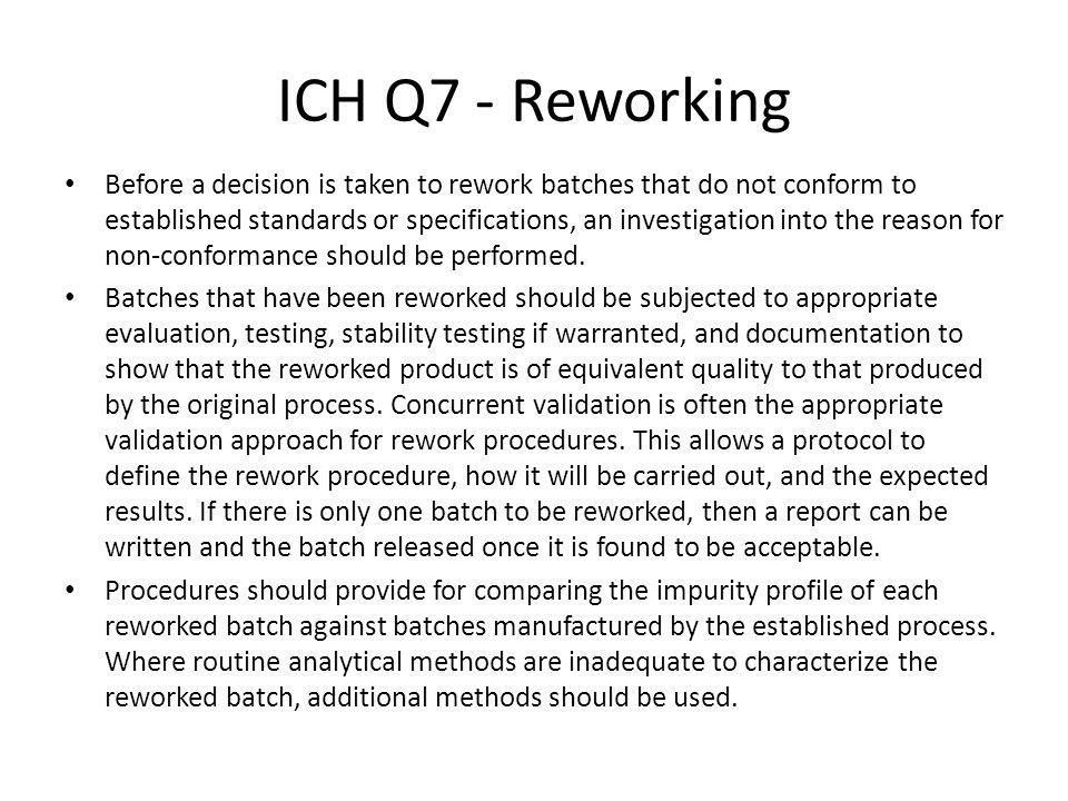 ICH Q7 - Reworking