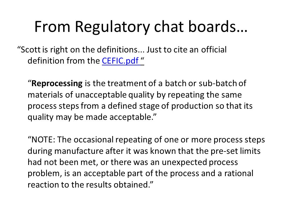 From Regulatory chat boards…